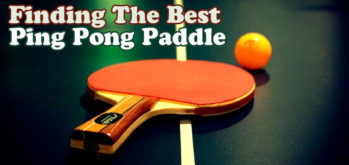 11 Best Ping Pong Paddle Reviews 2018 Beginners To Pros Top Rackets For Spin