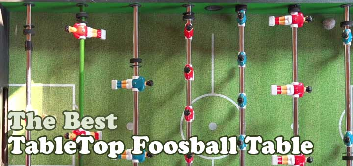 Best Tabletop Foosball Table Reviews Inc Mini Foosball Tables