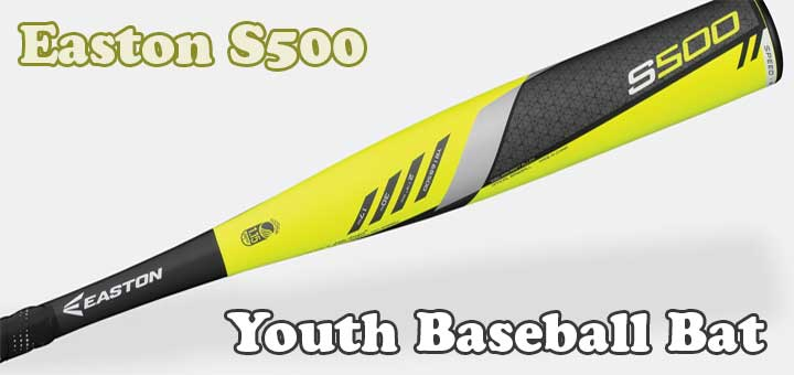 Easton S500 Youth Baseball Bat (Softball, BBCOR) Review